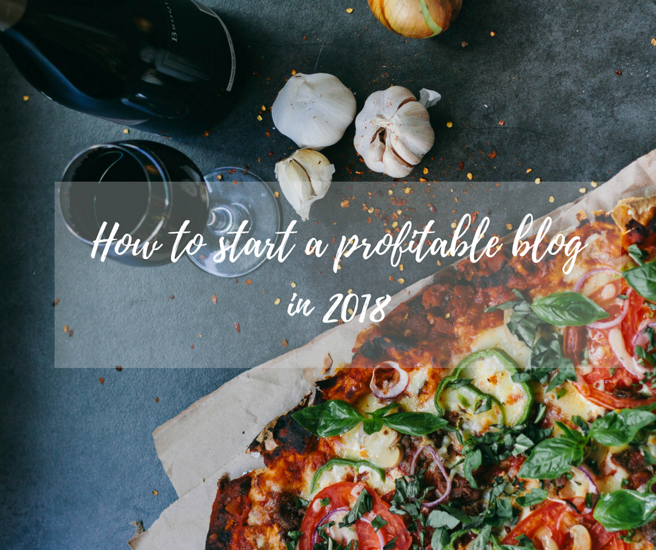 how_to_start_a_profitable_blog_in_2018